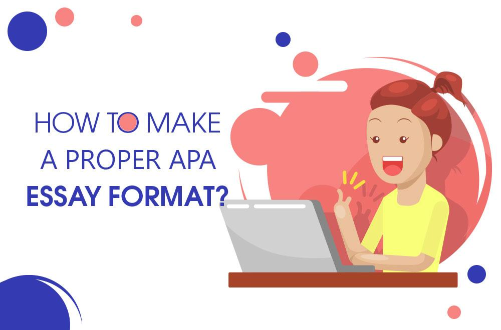 how to make a proper apa essay format