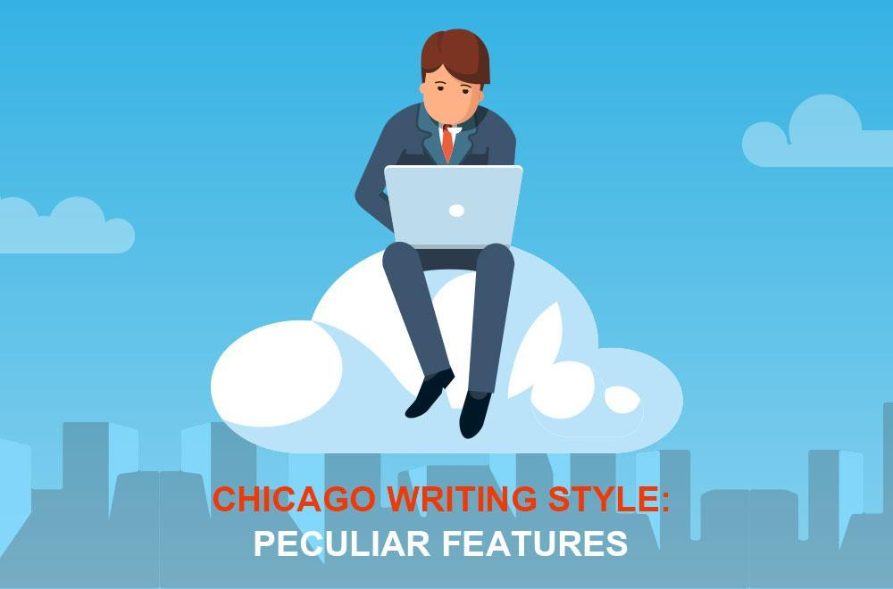 Chicago Writing Style: Peculiar Features